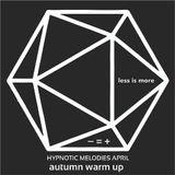 LIM ArtStyle pres. Hypnotic Melodies April Warm up edition