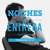 NOCHES DE ENTREGA N°47_25-08-2013