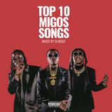 DJ Noize - Top 10 Migos Songs  Best of Migos Mix  Hip Hop Rap Trap 2018  Culture II Out Now!