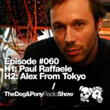 The Dog & Pony Radio Show #060: Guest Alex from Tokyo (Tokyo Black Star)