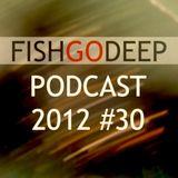 Fish Go Deep 2012 #30