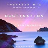 THEMATIX MIX .trance remember. DESTINATION