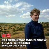 L.A.S. - Bladerunnaz Radio Show 03-06-2013
