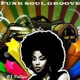 Setlist Funk Soul Groove (by dj pullga)