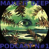 Make It Deep with SuCré SaLé & Pouvoir Magique