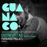 Entrevistas : Artistas Urbanos - Mariano Pigues (Músico)
