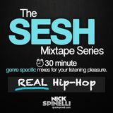 The Sesh Mixtape - REAL Hip-Hop