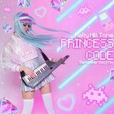 Kelly Hill Tone - PRINCESS CODE - September 2018 Mix