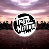 TRAP NATION (CANALE)