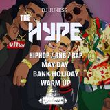 #HypeFridays - May Day Bank Holiday Warm Up Mix 2019  - @DJ_Jukess