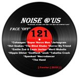 "Noise r'us # 121 ""face off"" (Fevrier 2018)"