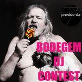 PRESIDENTZ Bodegem DJ Contest