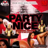 Selecta Jiggy - Party Nice (Hosted By King Ali Baba) (Dancehall Mixtape 2017)