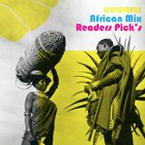 COLUMBUS AFRICAN MIX- READERS PICK'S