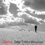 -Destiny- Deep Trance Mix