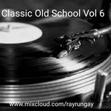 Classic Old School Vol 6