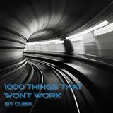 1000 Things That Won't Work