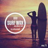 Surf Wax (May '13)