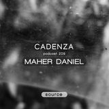 Cadenza Podcast | 209 - Maher Daniel (Source)