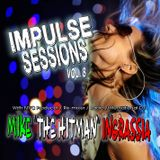Impulse Sessions Vol. 8 with DJ Mike The Hitman Ingrassia