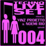 TECHNO LIVE SET #004 mixed by Vinz Proietto & Noemi Rio