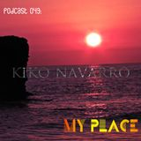 My Place Podcast 043: Kiko Navarro