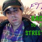 FTL - BACK TO THE STREETS