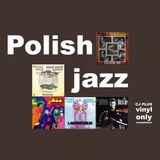 C.J. Plus - Polish Jazz (Vinyl Only)