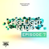 Highlight Radio Ep. 7