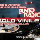 Bounty Miller Verrina con SOLO VINILE su Punto radio Bologna