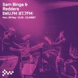 SWU FM - Sam Binga & Redders - May 09