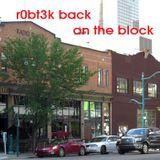 r0bt3k BACK on the block  2014