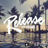 EP 770 | RELEASE with REELAX | DALE HOWARD UNDERGROUND PULSE