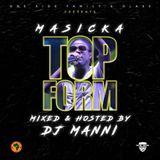 DJ MANNI MASICKA TOP FORM 2018