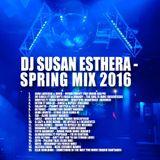 DJ SUSAN ESTHERA - SPRING MIX 2016