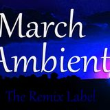 March Ambient - Music Mix