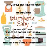 14/9/2017 REVISTA BONAERENSE audio . entrevista Naturalmente Gaby. Comida naturista