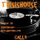 Episode 10 -  Deep house Feb 2014