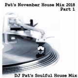 Pat's November House Mix Part 1
