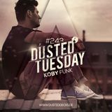 Dusted Tuesday #243 - Koby Funk (Jun 14, 2016)