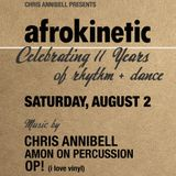 AFROKINETIC 11 Year Anniversary Mix by Chris Annibell