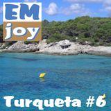 EMjoy - Turqueta #6
