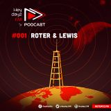 Heydayz FM Podcast #001 mixed by Roter & Lewis