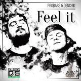 PROBASS feat. DENCHIK - FEEL IT