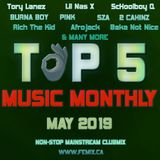 TOP 5 MUSIC MONTHLY MIX || MAY 2019