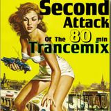 Second Attack Of The 80 minute Trance Mix
