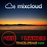 Red Trance - Trance&Dreams 101