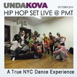 DJ UNDAKOVA HIP HOP MIX LIVE @ PMT E.O.F. Sessions Oct 2013
