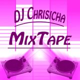 DJ-Chrisicha MixTape²