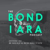 Ep: 014 Bumbags and Resurrection
